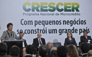 """President Dilma at the launch of Caixa's microcredit program: """"With small businesses you build a great country"""""""