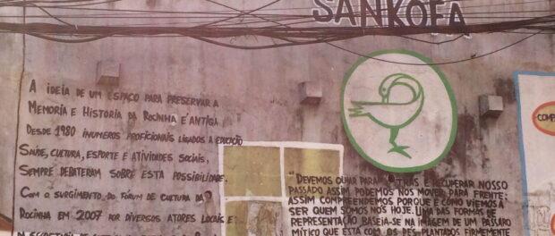 Sankofa, Rocinha