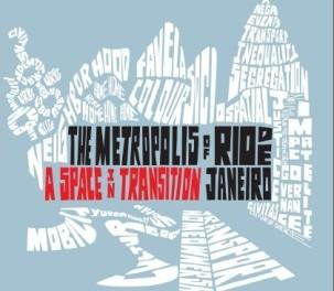 The Metropolis of Rio de Janeiro: A Space in Transition