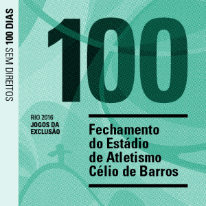 100 - Closure of the Célio de Barros athletics stadium