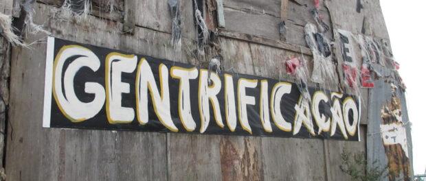 """""""Gentrification"""" banner in Santa Marta"""