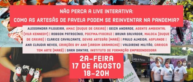 Sustainable Favela Network's Live Teach-In on Artisans and the need for reinvention amid the pandemic.