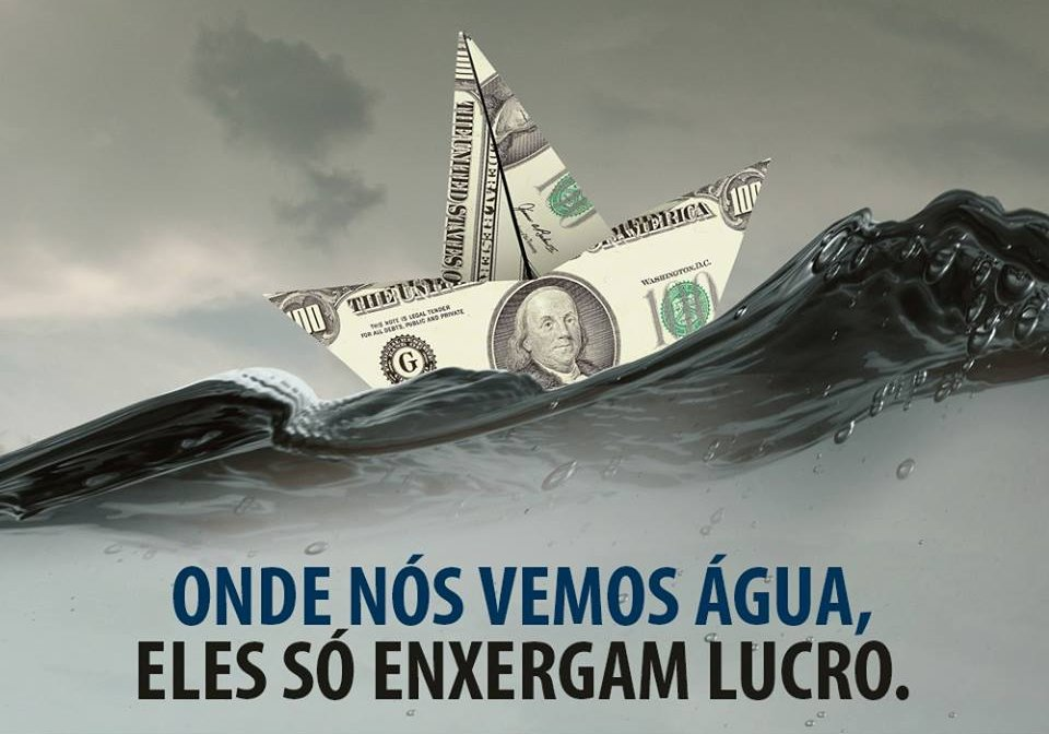 """Where we see water, they only see profit"" Facebook Campain, by National Observatory of the Rights to Water and Sanitation (ONDAS), Jan. 2020."
