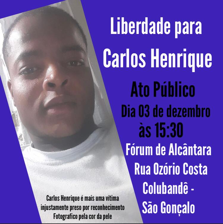'Free Carlos Henrique' protest in Niterói, against his arbitrary arresting.