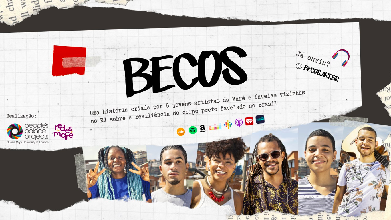 Publicity for the podcast 'Becos' or, in English, 'Alleyways', a literary initiative in 4 acts.