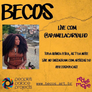 Invitation for a weekly live event on Instagram at 5pm with the authors of the favela audiodrama 'Becos'. Divulgation from People's Palace Project's instagram